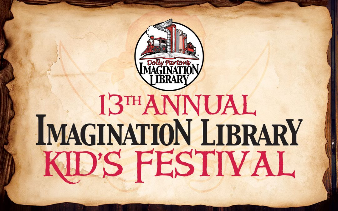 Dolly Parton's Imagination Library Kid's Festival May 6