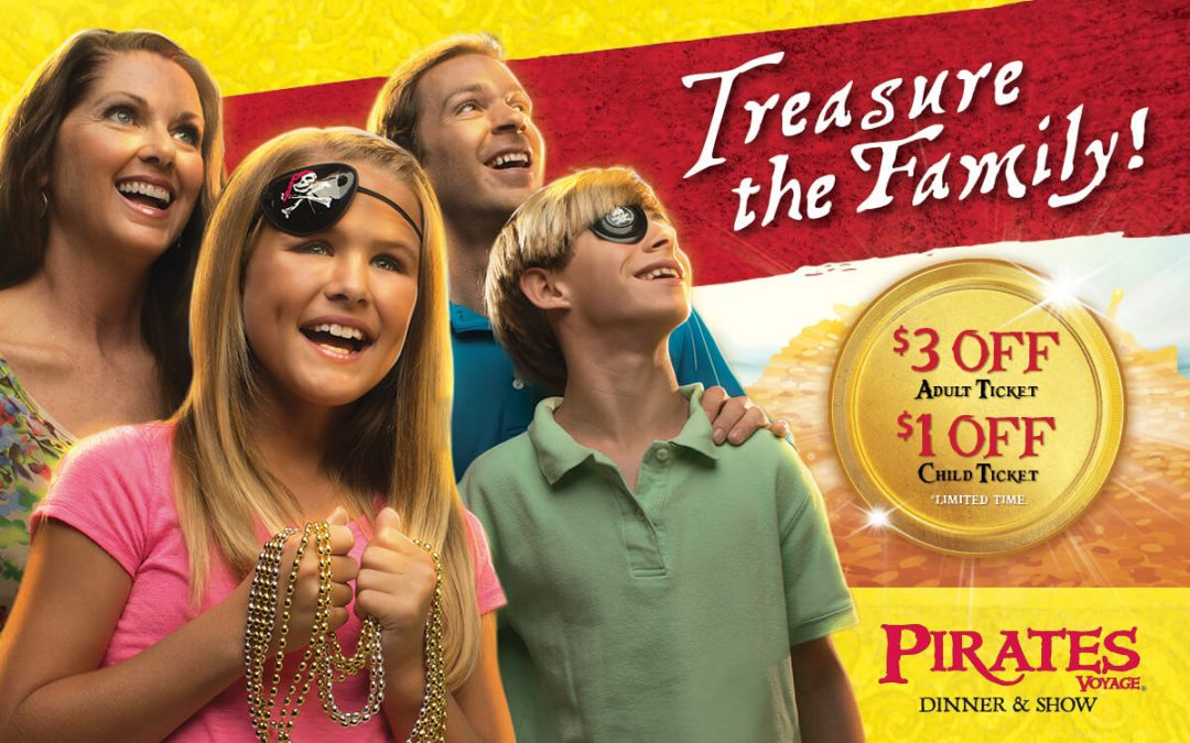 Treasured family memories be waitin' for ye at Pirates Voyage!