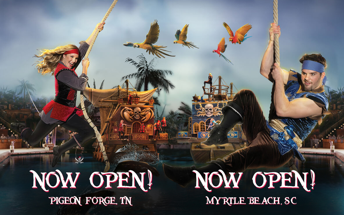 Pirates Voyage Now Open in Pigeon Forge, TN and Myrtle Beach, SC