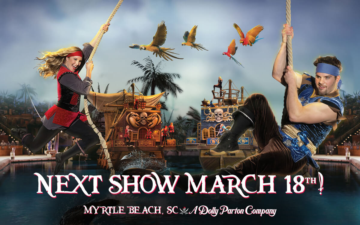 Pirates Voyage in Myrtle Beach, SC opening March 18th!